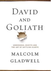 Malcolm Gladwell's David and Goliath